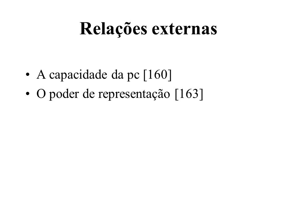 Relações externas A capacidade da pc [160]